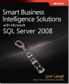 """Smart Business Intelligence Solutions with SQL Server 2008"""