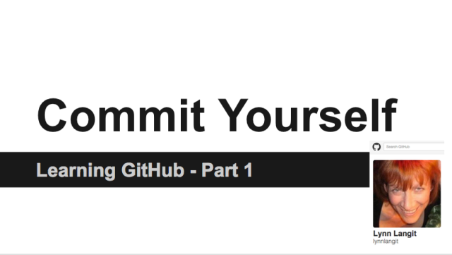 Commit Yourself - Learning GitHub